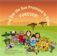 The Day the Sun Promised to Smile Forever! Dumi Senda